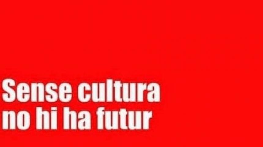 sense cultura no hi ha futur